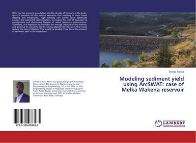 Modeling sediment yield using ArcSWAT: case of Melka Wakena reservoir