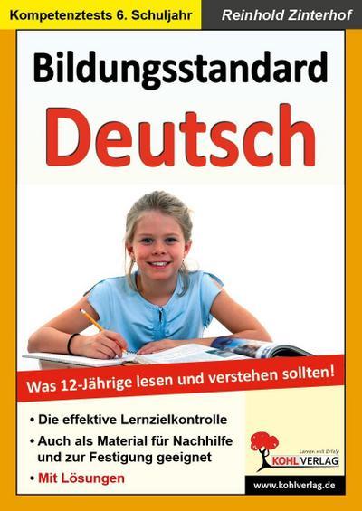 Bildungsstandard Deutsch: Was 12-Jährige wissen und können sollten!