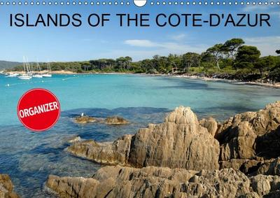 Islands of the Côte-d'Azur (Wall Calendar 2019 DIN A3 Landscape)