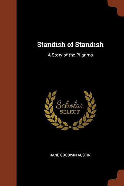 Standish of Standish: A Story of the Pilgrims