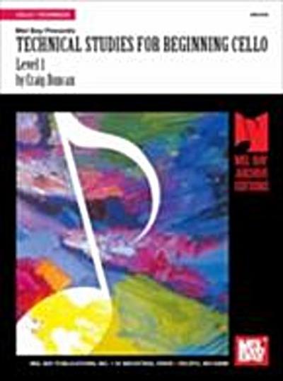 Technical Studies for Beginning Cello, Level 1