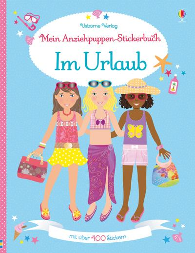 Mein Anziehpuppen-Stickerbuch: Im Urlaub