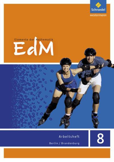 Elemente der Mathematik SI - Ausgabe 2016 für Berlin/Brandenburg