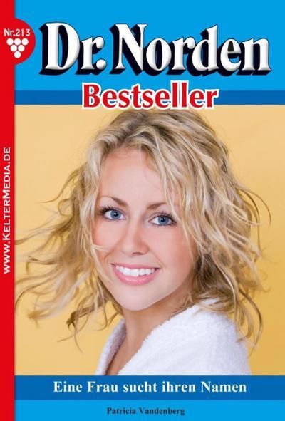 Dr. Norden Bestseller 213 – Arztroman