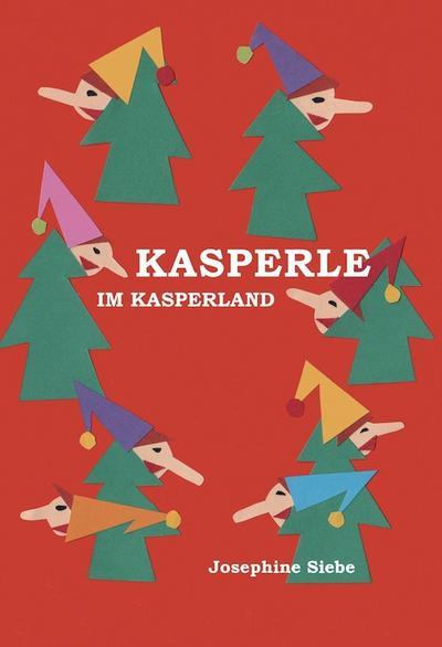 Kasperle im Kasperland