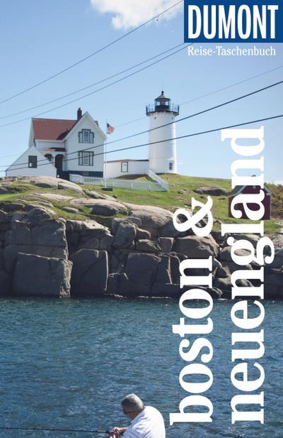 DuMont Reise-Taschenbuch Boston & Neuengland