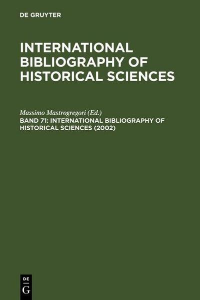 International Bibliography of Historical Sciences 71 (2002)