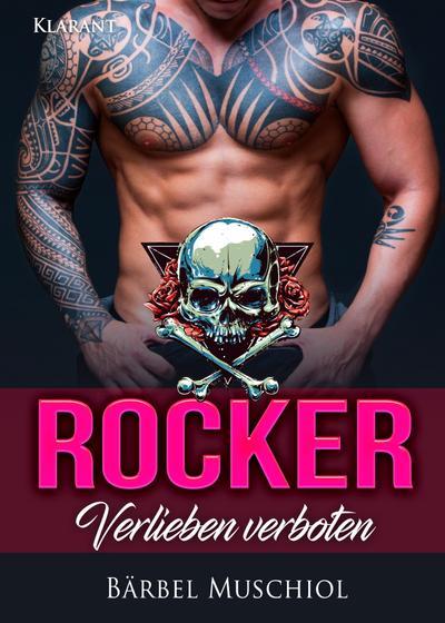 Rocker. Verlieben verboten