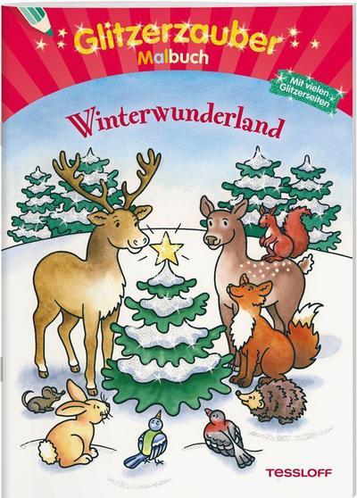 Glitzerzaubermalbuch. Winterwunderland; Mit vielen Glitzerseiten; Malbücher und -blöcke; Ill. v. Durczok, Marion; Deutsch; s/w illustriert, mit Glitzerlack