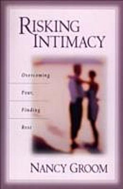 Risking Intimacy