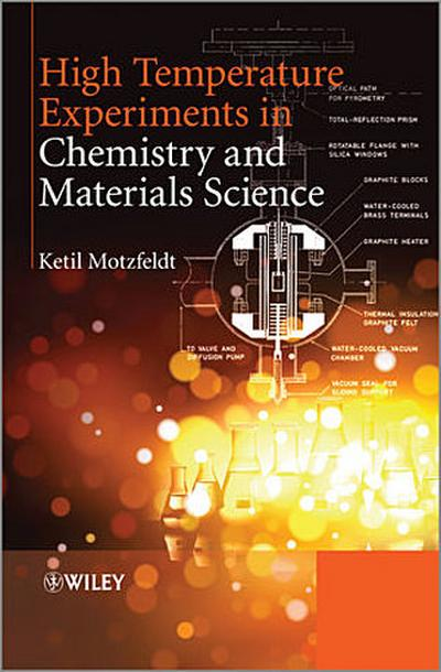 High Temperature Experiments in Chemistry and Materials Science