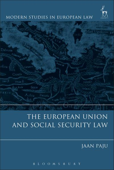 The European Union and Social Security Law