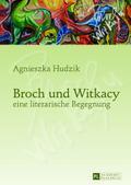 Broch und Witkacy - eine literarische Begegnung