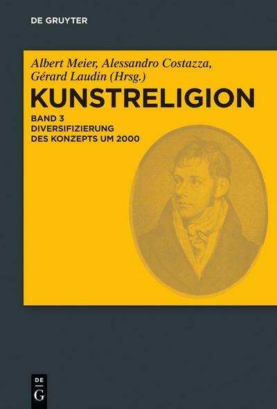 Kunstreligion 3. Diversifizierung des Konzepts um 2000