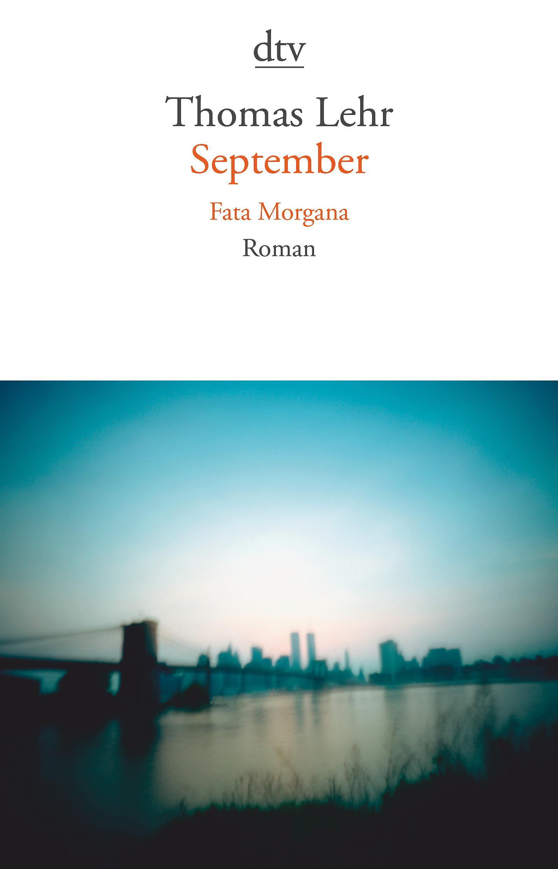 September - Fata Morgana Thomas Lehr 9783423141444