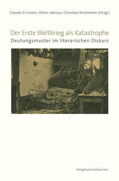 Der Erste Weltkrieg als Katastrophe