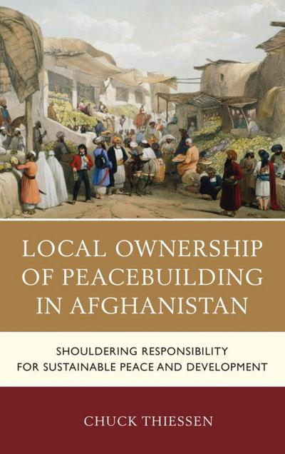 Local Ownership of Peacebuilding in Afghanistan