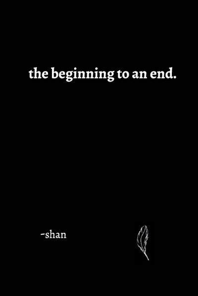 The Beginning to an End.