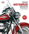 Das Motorrad-Buch: Die große Chronik mit über ...