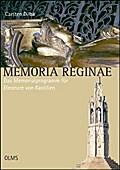 Memoria Reginae - Das Memorialprogramm für El ...