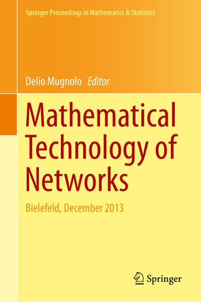 Mathematical Technology of Networks