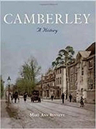 Camberley: A History