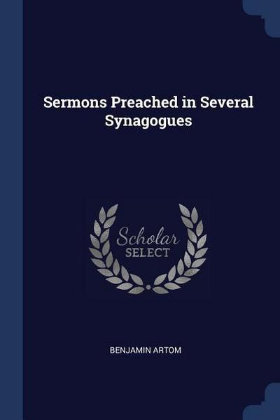 Sermons Preached in Several Synagogues
