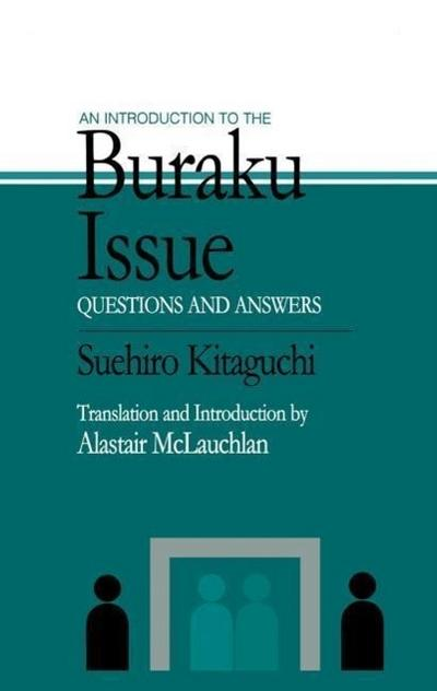 An Introduction to the Buraku Issue: Questions and Answers