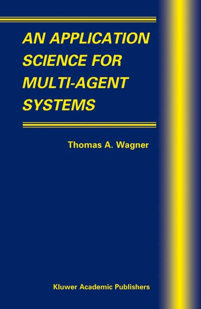 Application Science for Multi-Agent Systems