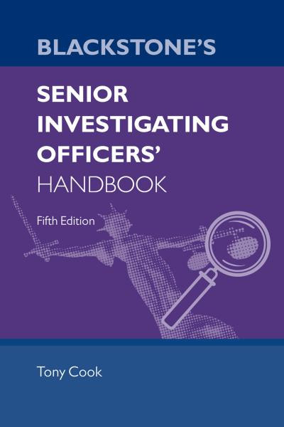 Blackstone's Senior Investigating Officers' Handbook