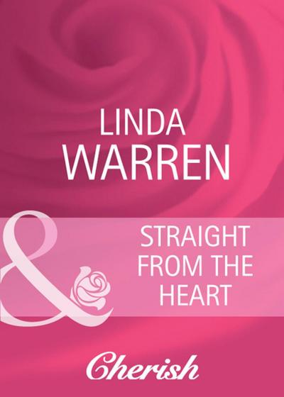 Straight from the Heart (Mills & Boon Cherish) (Twins, Book 8)