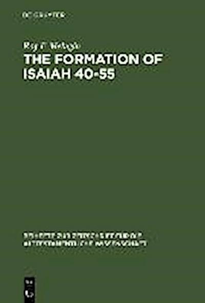 The Formation of Isaiah 40-55