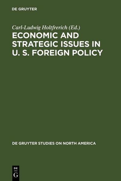 Economic and Strategic Issues in U. S. Foreign Policy