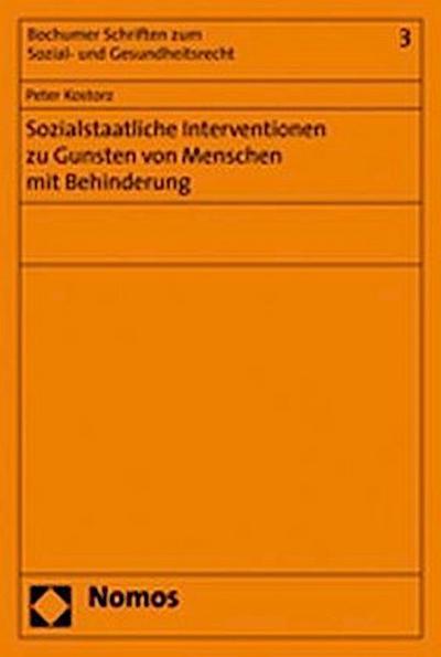 Sozialstaatliche Interventionen zu Gunsten von Menschen mit Behinderung
