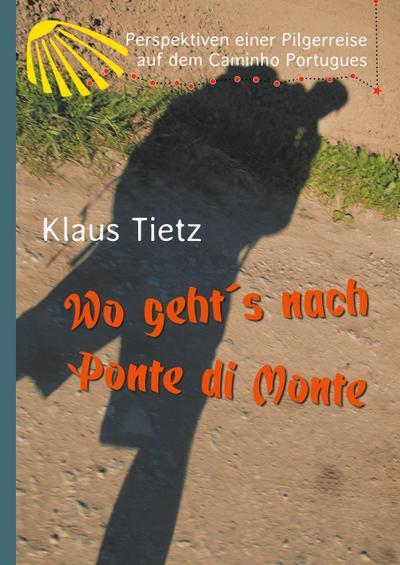 Wo geht´s nach Ponte di Monte