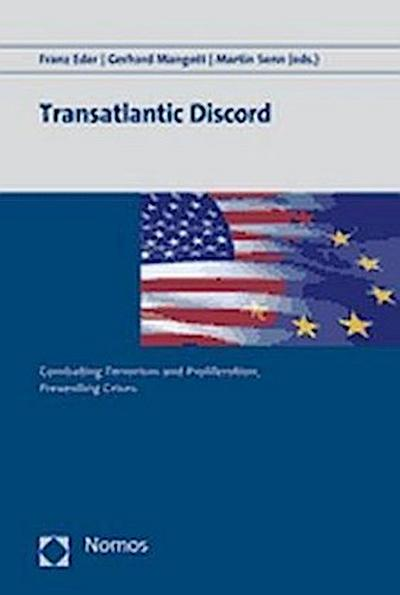transatlantic-discord-combating-terrorism-and-proliferation-preventing-crises