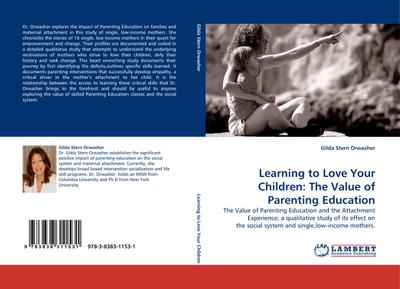 Learning to Love Your Children: The Value of Parenting Education