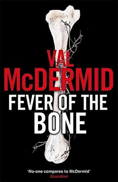 Fever of the Bone (Tony Hill)