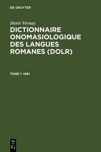 Dictionnaire onomasiologique des langues romanes (DOLR) 1991