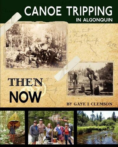 Canoe Tripping in Algonquin - Then & Now