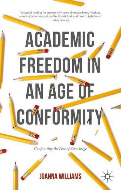 Academic Freedom in an Age of Conformity