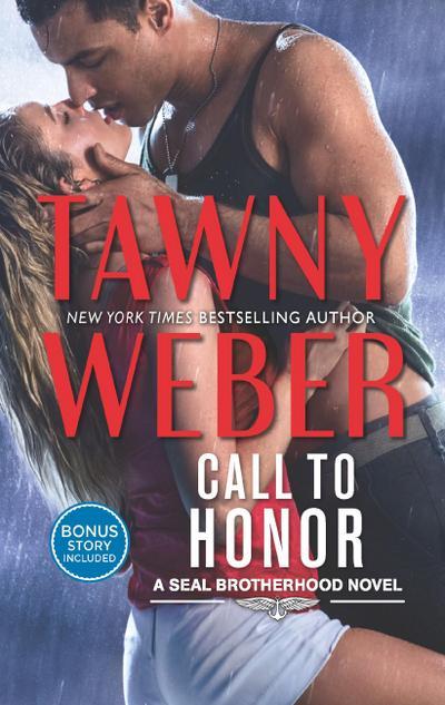 Call To Honor (A SEAL Brotherhood Novel, Book 1)