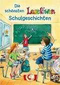 Die schönsten Leselöwen-Schulgeschichten mit Hörbuch