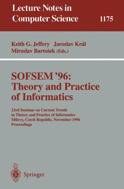 SOFSEM '96: Theory and Practice of Informatics