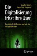 Die Digitalisierung frisst ihre User