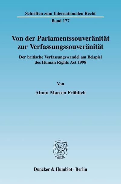 Von der Parlamentssouveränität zur Verfassungssouveränität