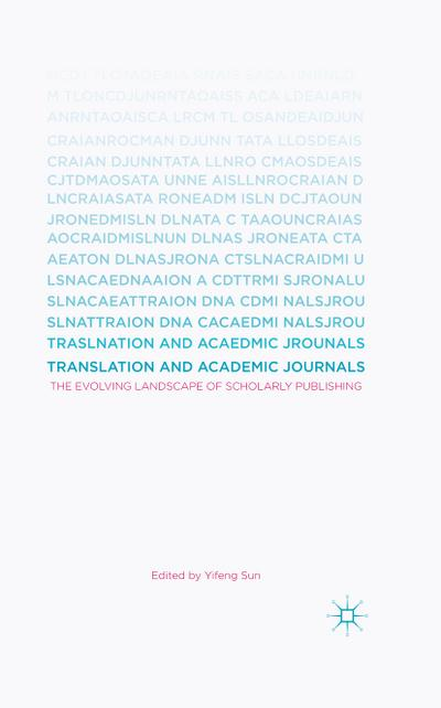 Translation and Academic Journals: The Evolving Landscape of Scholarly Publishing