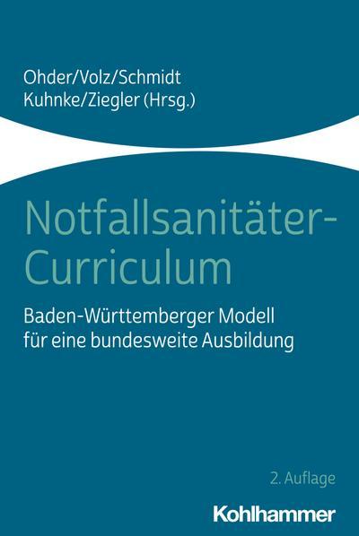 Notfallsanitäter-Curriculum: Baden-Württemberger Modell für eine bundesweite Ausbildung
