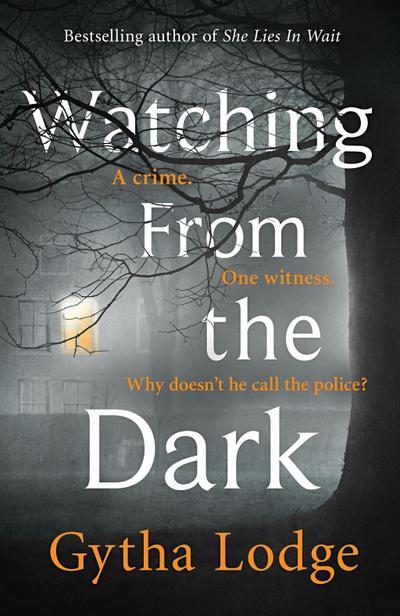 Watching from the Dark
