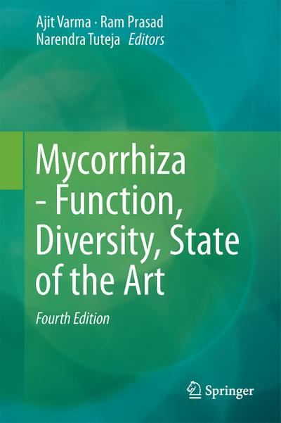 Mycorrhiza - Function, Diversity, State of the Art